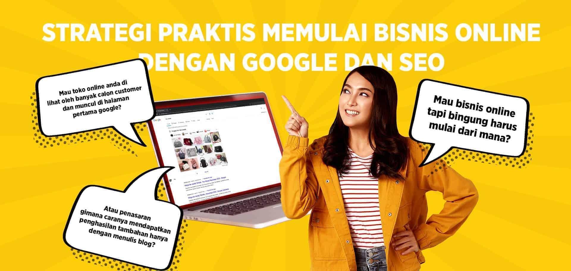 Strategi Praktis Memulai Bisnis Online Dengan Google dan SEO